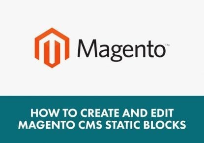 How to create and edit Magento CMS static blocks