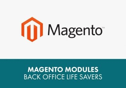 Magento modules – Back office life savers