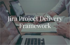 Jira Project Delivery Framework@2x